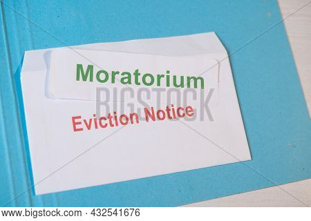Concept Showing Moratorium For Evictions By Showing Eviction Notice On Table During Coronavirus Or C