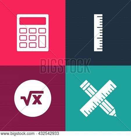 Set Pop Art Crossed Ruler And Pencil, Square Root Of X Glyph, Ruler And Calculator Icon. Vector