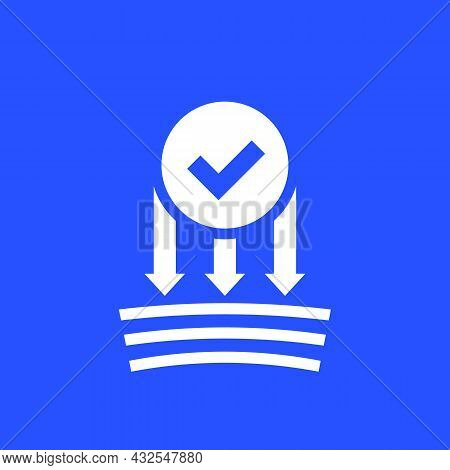 Pressure Resistance Icon With A Check Mark