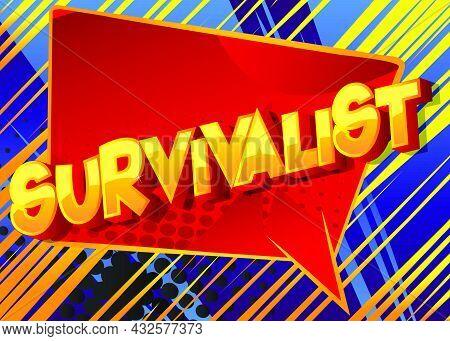 Survivalist. Comic Book Style Text, Retro Comics Typography, Pop Art Vector Illustration.