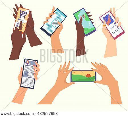 Set Of Hands Holding Smartphones. Cartoon Vector Illustration. Different People Using Online Apps Fo