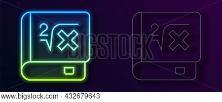 Glowing Neon Line Book With Word Mathematics Icon Isolated On Black Background. Math Book. Education