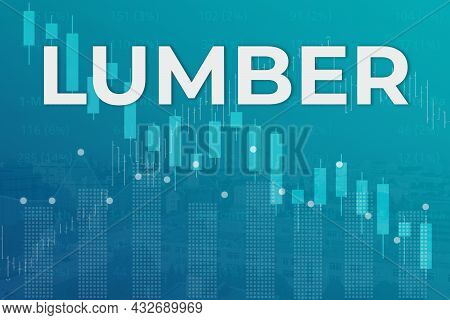 Price Change On Trading Lumber Futures On Blue Finance Background From Graphs, Charts, Columns, Pill