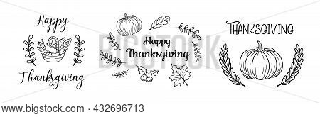 Thanksgiving Set Of Typography. Give Thanks Hand Drawn Lettering For Thanksgiving Day. Thanksgiving
