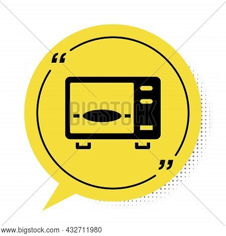 Black Microwave Oven Icon Isolated On White Background. Home Appliances Icon. Yellow Speech Bubble S