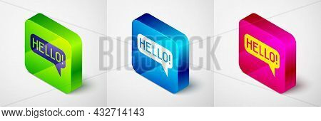 Isometric Hello In Different Languages Icon Isolated On Grey Background. Speech Bubbles. Square Butt