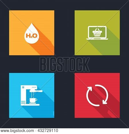 Set Water Drop With H2o, Shopping Basket On Laptop, Coffee Machine And Cup And Refresh Icon. Vector