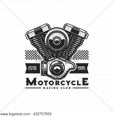 Motorcycle Engine Icon With Vector Motor Bike Or Chopper Vehicle Two Cylinder Piston Engine. Biker O