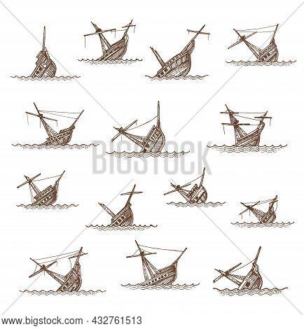 Sunken Sailing Ships And Sailboats Sketch, Vector Boat Wrecks Or Shipwrecks. Broken Drowned Or Sinki