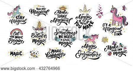 Hand Sketched Unicorn Illustration With Lettering Typography Quotes. Motivational Quotes Concept For