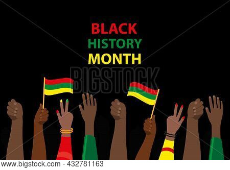 Black History Month, Template For Your Design With Hands Up. African American History Poster, Card,
