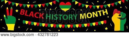 Black History Month Banner, Template For Your Design. African American History Poster, Card, Backgro