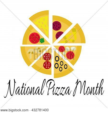 National Pizza Month, Idea For A Poster, Banner Or Postcard, Slices Of Pizza With Various Toppings V