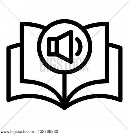 Speaker Audiobook Icon Outline Vector. Listen Book. Digital Multimedia
