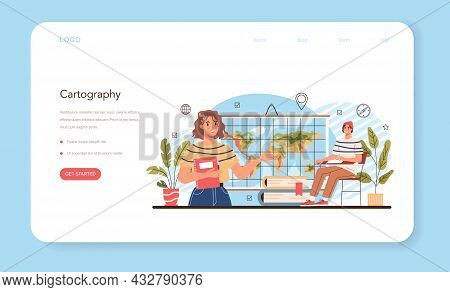 Geography Class Web Banner Or Landing Page. Cartography. Studying The Land
