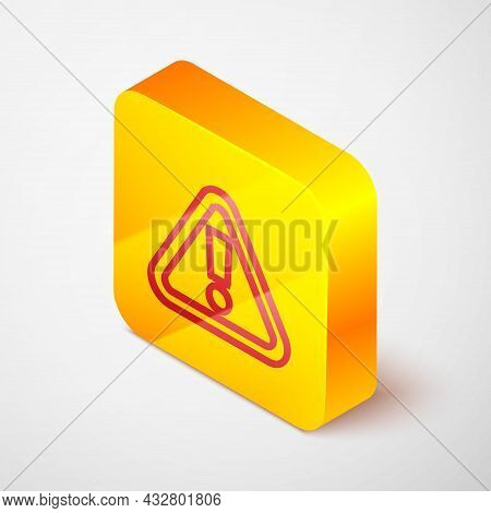 Isometric Line Exclamation Mark In Triangle Icon Isolated On Grey Background. Hazard Warning Sign, C