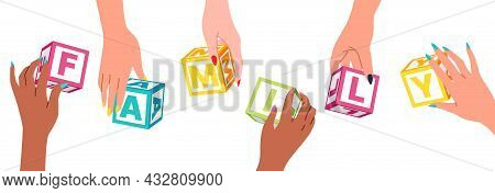 Hands Collect Cubes. Family Cooperation And Teamwork. Multiethnic Group Of People Hands Hold Letters