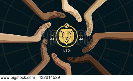 Detailed Flat Vector Illustration Of The Zodiac Horoscope Sign Of Leo Surrounded By Human Hands From