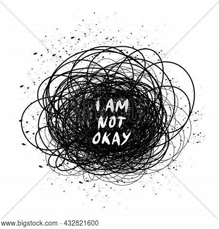 Mental Health Illustration With Line Ball. Depression. I Am Not Okay. Psychology Illustration