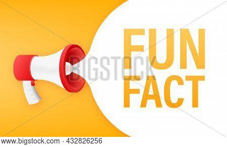 Megaphone Banner - Fun Fact. Vector Stock Illustration.