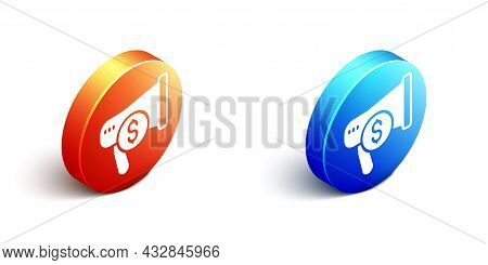 Isometric Megaphone And Dollar Icon Isolated On White Background. Loud Speech Alert Concept. Bullhor