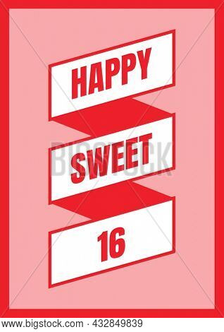 Composition of happy sweet 16 text in red on diagonal white and red banners with pink background. sixteenth birthday greetings card template concept digitally generated image.