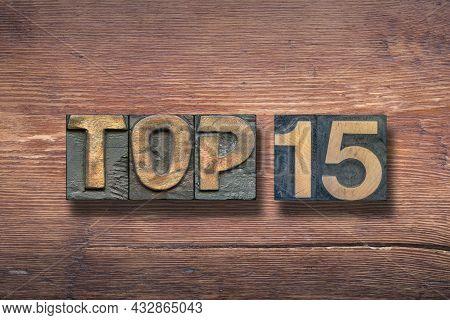 Top 15 Combined On Vintage Varnished Wooden Surface