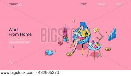 Work From Home Banner. Concept Of Freelance, Online Business, Remote Job. Vector Landing Page Of Dis
