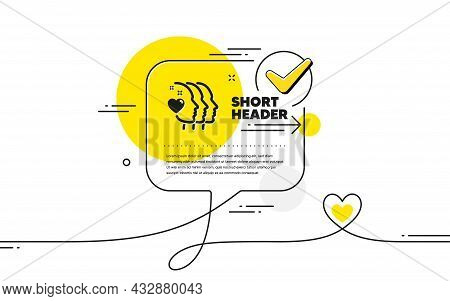 Friends Couple Icon. Continuous Line Check Mark Chat Bubble. Friendship Sign. Assistance Business Sy