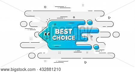 Best Choice Transition Bubble. Geometric Ad Banner On Flow Pattern. Cartoon Face Character Chat Mess