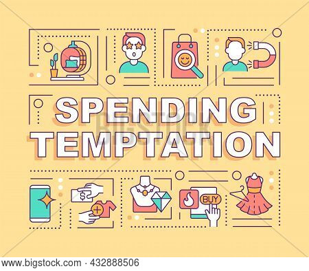 Spending Temptation Word Concepts Banner. Debts Due To Overspending. Infographics With Linear Icons