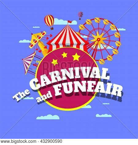 Carnival Funfair Banner. Amusement Park Circus, Carousels, Ferris Wheel And Merry-go-round Attractio