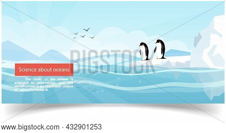 Science About Oceans Study Of Marine Environment Is Engaged In Oceanology, Scientific Research. Ocea