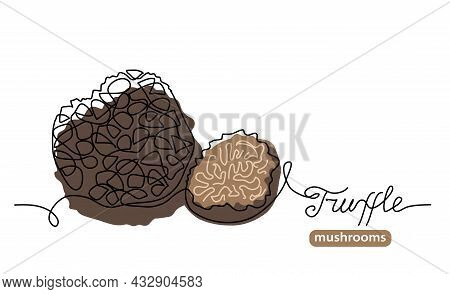 Black Truffle Wild Mushrooms One Line Art Drawing. Simple Vector Line Illustration With Lettering Tr