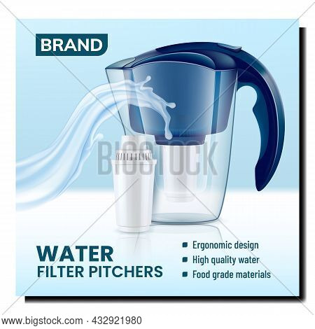 Water Filter Pitchers Promotional Banner Vector. Water Filter Pitchers, Filtration Cartridge And Liq