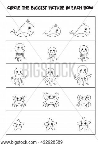 Big Or Small. Find The Biggest Sea Animal In Each Row. Black And White Worksheet.