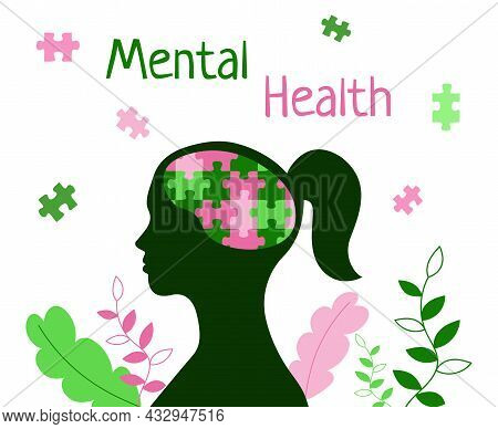 Mental Health Concept. Puzzle In Brain Of Woman. Female Head And Leaves. World Mental Health Day Oct