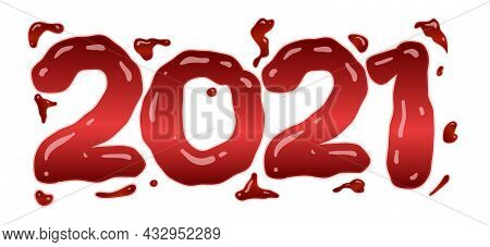 2021 In Bloody Style. Vector Banner Isolated On White. Halloween Blood Design Element.