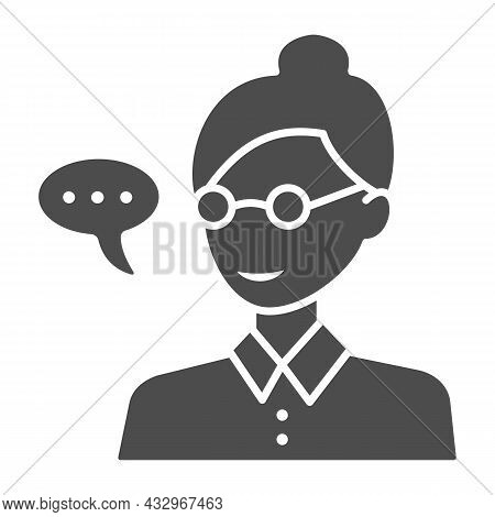 Teacher, Woman In Glasses, Speech Balloon Solid Icon, Education Concept, Professor Vector Sign On Wh