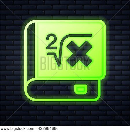 Glowing Neon Book With Word Mathematics Icon Isolated On Brick Wall Background. Math Book. Education