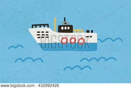 Ship Floating In Ocean Water. Toy Marine Boat In Doodle Style. Side View Of Childish Nautical Vessel