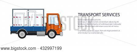 Orange Small Truck Transports Windows, Transportation And Cargo Delivery Services And Logistics Bann