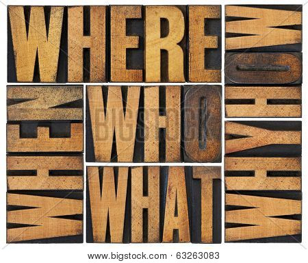who, what, how, why, where, when, questions  - brainstorming or decision making concept - a collage of isolated words in vintage letterpress wood type arranged in a rectangle