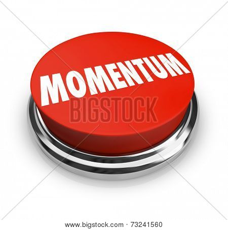 Momentum Word Round Red Button Moving Forward Progress