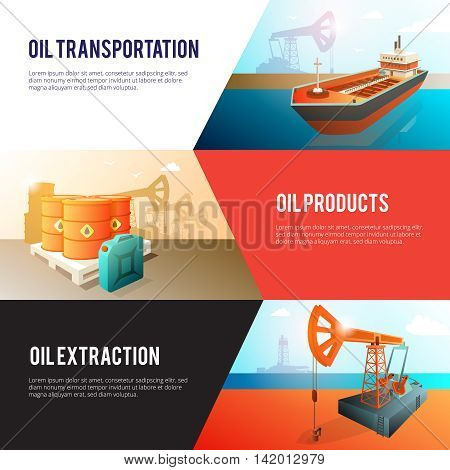 Petroleum industry 3 isometric banners set with oil extraction refining storage and transportation abstract isolated vector illustration
