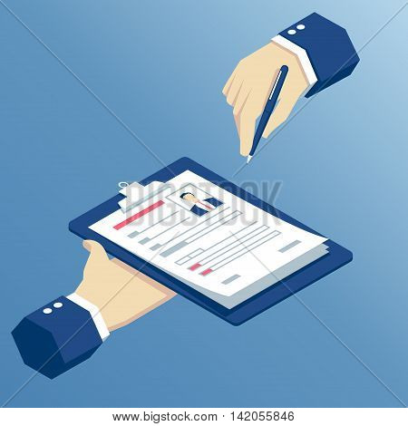 isometric hands writing a resume or fill out a questionnaire hands holding form on clipboard and pen isometric design search job or employment business concept