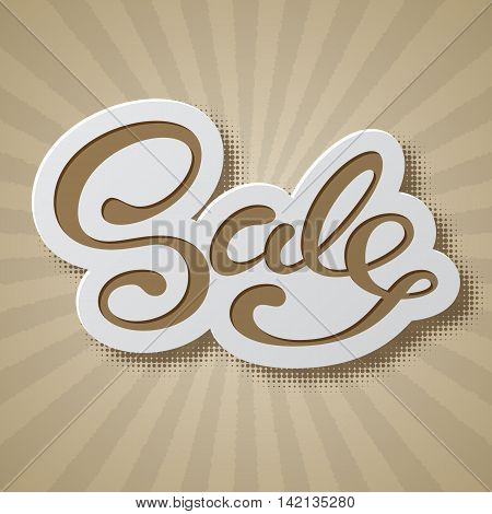 Sale banner with handwritten lettering. Vector illustration in retro style.