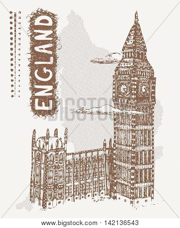 Sketch Palace of Westminster and Big Ben, England. Vector illustration of popular place of London, United Kingdom. Tshirt design with hand drawn Palace of Westminster and text England