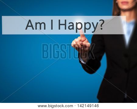 Am I Happy ? - Isolated Female Hand Touching Or Pointing To Button
