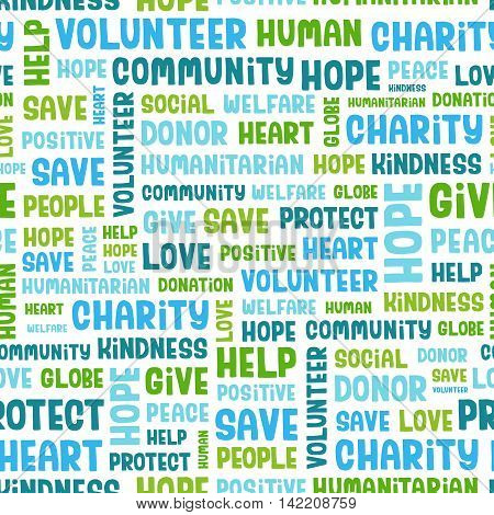 Vector concept seamless pattern containing words related to charity, love, health care, kindness, human features, positivity, volunteering, donations, help and similar. Handwritten vector font.